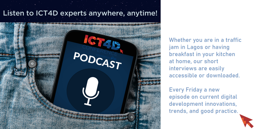 Listen to ICT4D experts anywhere, anytime!